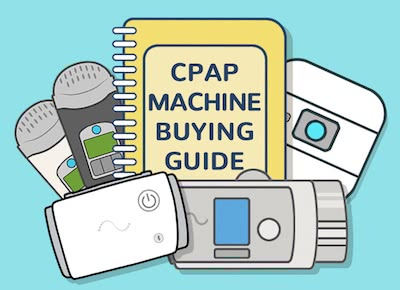 Everything You Need to Know About Buying a CPAP Machine ...