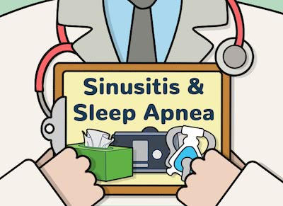 Is there a connection between Sleep Apnea and Sinusitis?