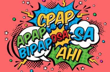 CPAP & Other Sleep Apnea Acronyms
